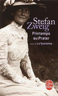 Printemps au Prater ; suivi de La Scarlatine, Zweig, Stefan (1881-1942)