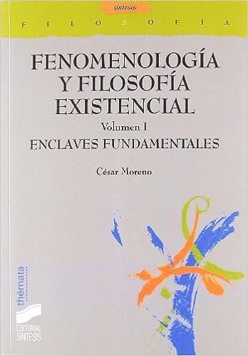 Descargar Torrents En Español Fenomenología Y Filosofía Existencial: Enclaves Fundamentales: T.1 Kindle A PDF