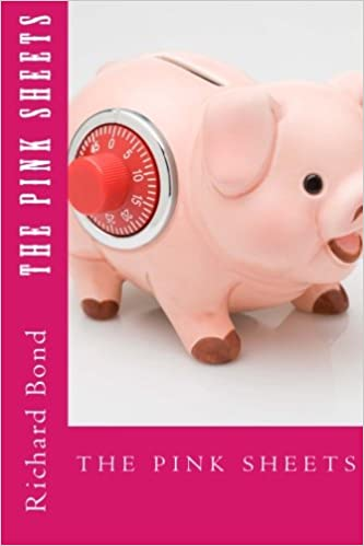 The Pink Sheets: The Ultimate Guide to Making Money with OTC