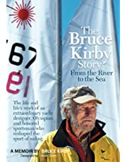 The Bruce Kirby Story: From the River to the Sea
