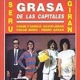 Grasa De Las Capitales by Seru Giran (2004-01-01)