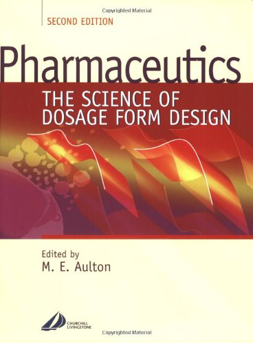 Pharmaceutics  The Science Of Dosage Form Design  2E