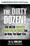 [(The Dirty Dozen! )] [Author: T J Rohleder] [Jul-2012]