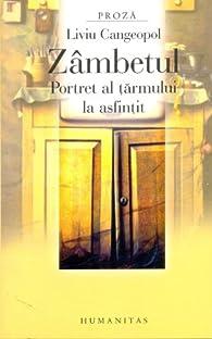 Zambetul. Portret al tarmului la asfintit (Romanian Edition) par Liviu Cangeopol