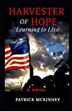 Harvester of Hope: Learning to Live