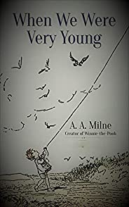 When We Were Very Young (Winnie-the-Pooh) (classics illustrated) edition (English Edition)
