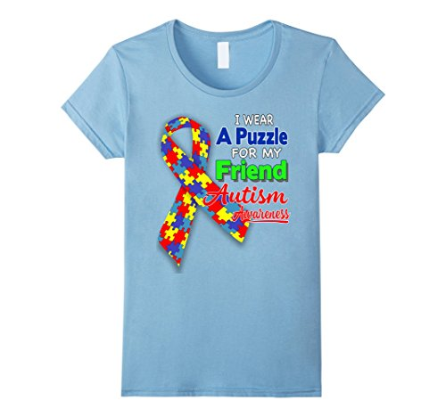 Women's I wear a Puzzle for my Friend - Autism Awareness ...
