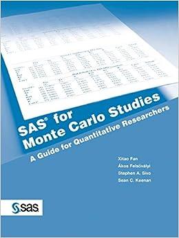 SAS for Monte Carlo Studies: A Guide for Quantitative