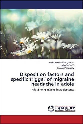 Disposition factors and specific trigger of migraine headache in adole