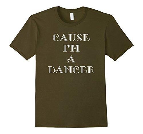 [Men's Cause I'm A Dancer Dance Tee Shirt XL Olive] (Cabaret Costumes For Men)