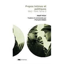 PROPOS INTIMES ET POLITIQUES T.02 : 1942-1944