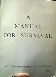 Manual for Survival (a Counter-Subversive…