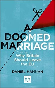 A Doomed Marriage: Why Britain Should Leave the EU