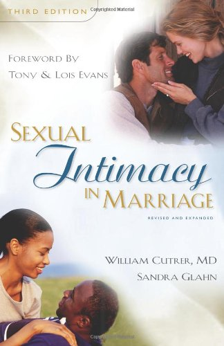 Sexual Intimacy in Marriage: William Cutrer, Sandra Glahn
