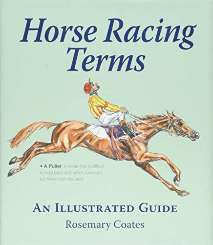 (Horse Racing Terms: An Illustrated Guide)