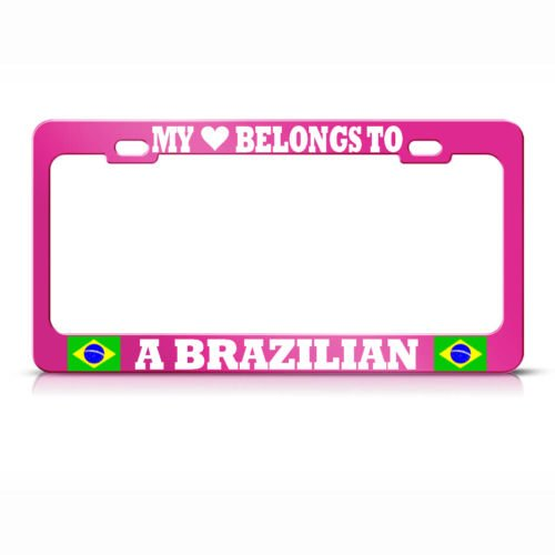 (Moon HEART BELONGS TO A BRAZILIAN PINK License Plate Frame BRAZIL PRIDE AUTO SUV Tag PREMIUM Men Women Car garadge decor)