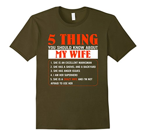 Mens 5 Things You Should Know About My Wife Tshirt Funny tee Gift Large Olive