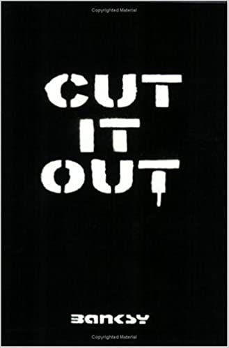 Cut It Out (Vol 3) by Banksy (2005-08-01)