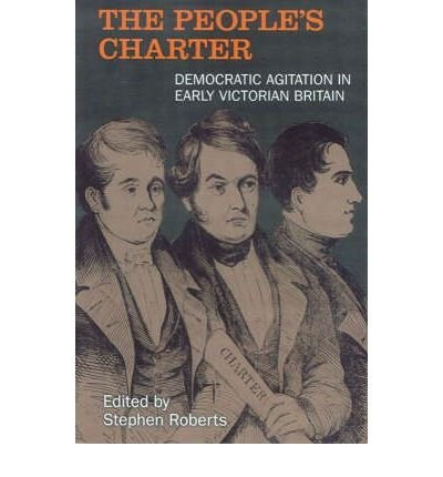 Download The People's Charter: Democrats in the Early Victorian Age (Chartist Studies) (Paperback) - Common pdf epub