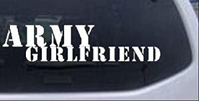 10in X 2.4in White -- Army Girlfriend Military Car Window Wall Laptop Decal Sticker