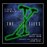 The X Files: A Suite in Five Movements by Mark Snow and John Beal