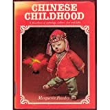 Chinese Childhood, Fawdry, Marguerite, 0812051424