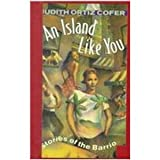 An Island Like You, Judith Ortiz Cofer, 0844669679