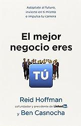 El mejor negocio eres t?? (Spanish Edition) by Reid Hoffman (2013-02-12)