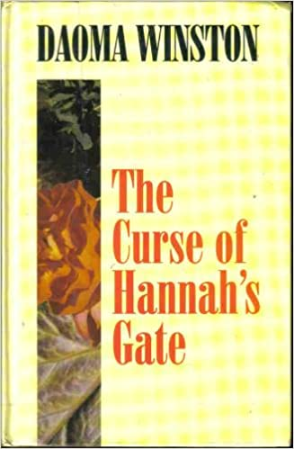 Download books google books pdf online The Curse of Hannah's Gate by Daoma Winston 0786202181 ePub