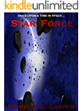 Star Force (The Star Force Trilogy)