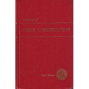 Manual of Steel Construction 8TH Edition Aisc