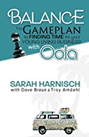 Balance: The Gameplan to Finding Time for Your Young Living Business with Oola