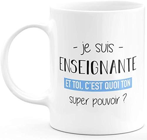 Mug enseignante Super Pouvoir …