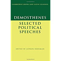 Demosthenes: Selected Political Speeches