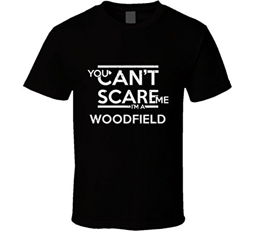 SHAMBLES TEES You Can't Scare Me I'm a Woodfield Family Group T Shirt L - Shops Of Woodfield