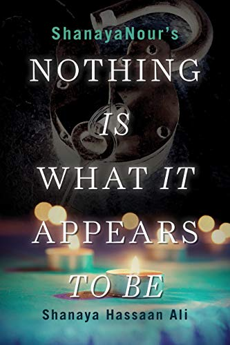 Nothing Is What It Appears To Be