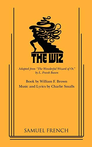 The Wiz (French's Musical Library)
