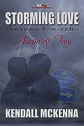 Austin & Troy (Storming Love: One Storm, Twelve Men Book 4)