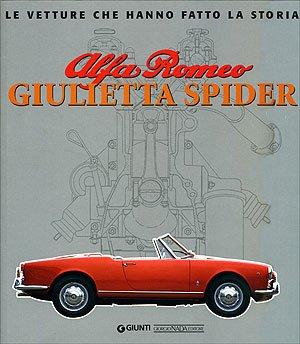 Download Alfa Romeo Giulietta Spider (Le Vetture Che Hanno Fatto La Storia) ebook