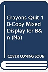 Crayons Quit 10-Copy Mixed Display for B&n (Na) Paperback