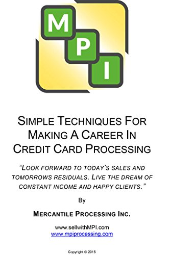 SIMPLE TECHNIQUES FOR MAKING A CAREER IN CREDIT CARD PROCESSING (Card Credit 1 The)