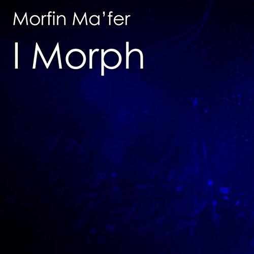 I Morph (Original Mix) - Morph I
