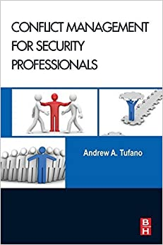 Book Conflict Management for Security Professionals by Andrew A. Tufano (2013-11-06)