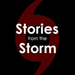 Stories from the Storm