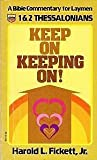 Keep on Keeping On, Harold L. Fickett, 0830703713