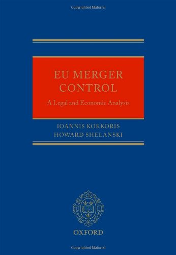EU Merger Control: An Economic and Legal Analysis (The Oxford Handbook Of The European Union)