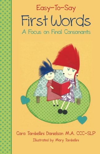 Easy-To-Say First Words: A Focus on Final Consonants