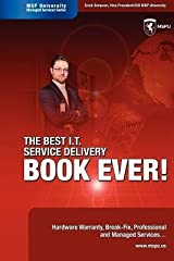 [(The Best I.T. Service Delivery Book Ever! Hardware Warranty, Break-Fix, Professional and Managed Services )] [Author: Erick Simpson] [Sep-2008] Paperback