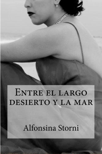 Entre el largo desierto y la mar (Spanish Edition)