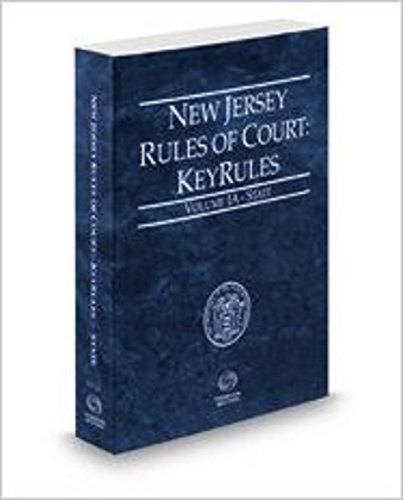 new-jersey-rules-of-court-state-keyrules-2017-ed-vol-ia-new-jersey-court-rules